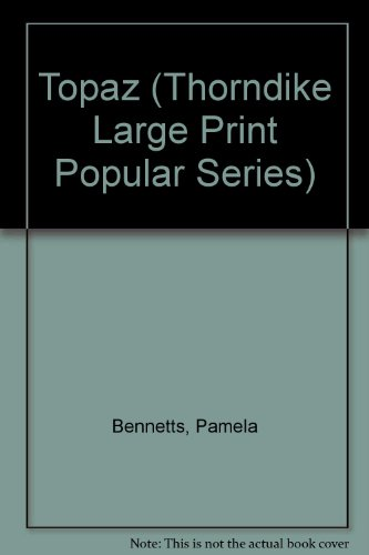 9781850573074: Topaz (Thorndike Large Print Popular Series)
