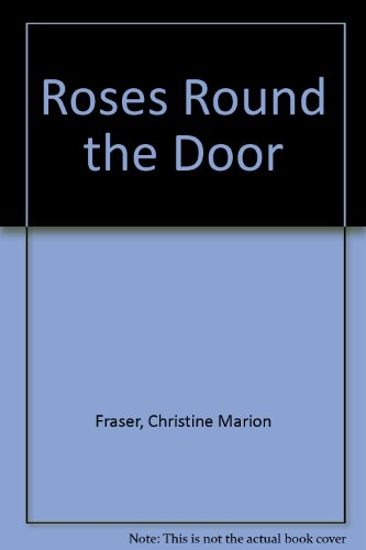 9781850573142: Roses Round the Door