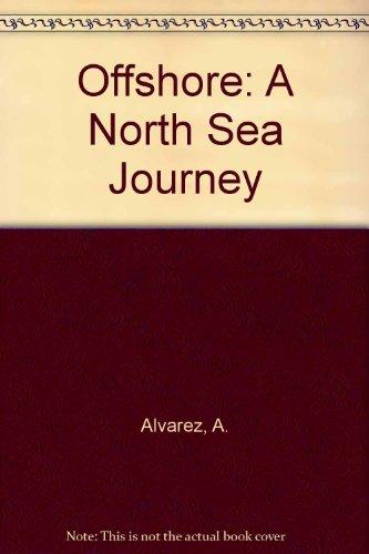 9781850573166: Offshore: A North Sea Journey