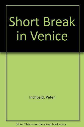 9781850573210: Short Break in Venice