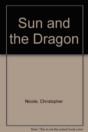 9781850573920: Sun and the Dragon