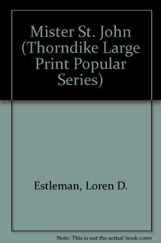 9781850574231: Mister St. John (Thorndike Large Print Popular Series)