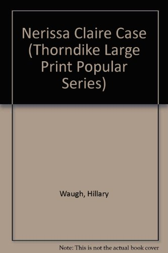 9781850574415: Nerissa Claire Case (Thorndike Large Print Popular Series)