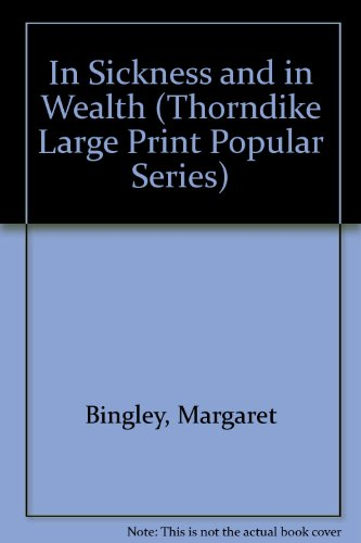 9781850574811: In Sickness and in Wealth (Thorndike Large Print Popular Series)
