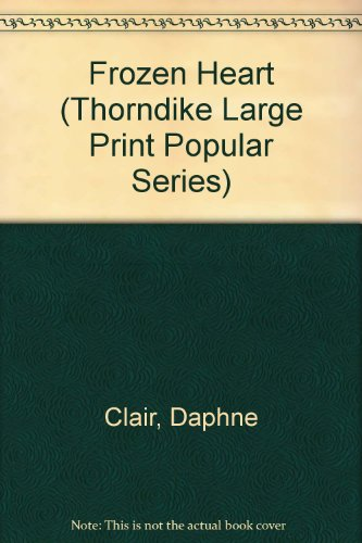 9781850575054: Frozen Heart (Thorndike Large Print Popular Series)