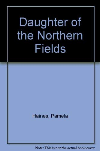 9781850575214: Daughter of the Northern Fields