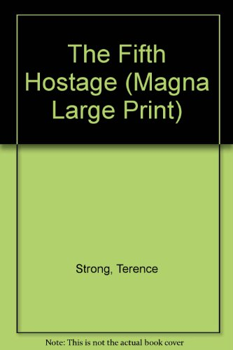 9781850576051: The Fifth Hostage (Thorndike Large Print Popular Series)
