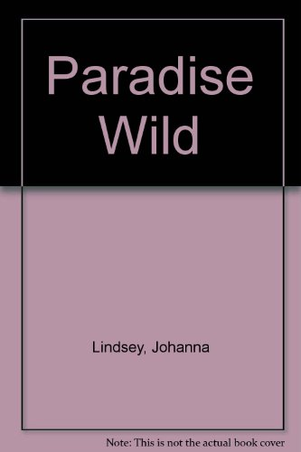 9781850576433: Paradise Wild