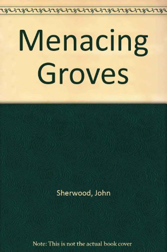 9781850576617: Menacing Groves