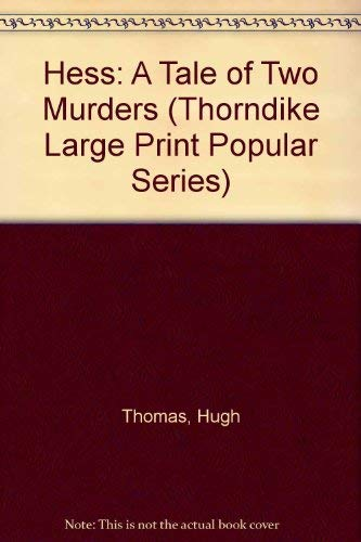9781850577904: Hess: A Tale of Two Murders (Thorndike Large Print Popular Series)