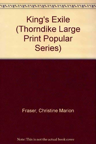 King's Exile (Thorndike Large Print Popular Series): Christine Marion Fraser