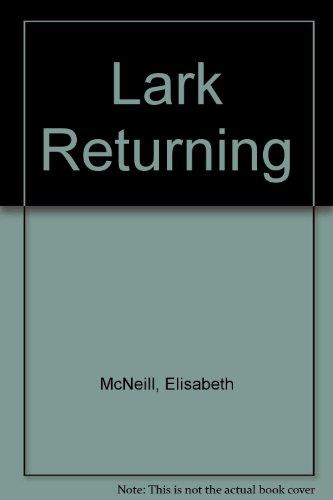 9781850578031: Lark Returning