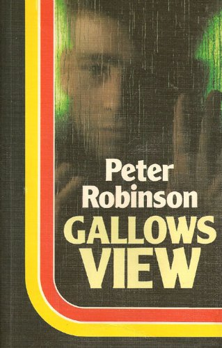 Gallows View: Robinson, Peter