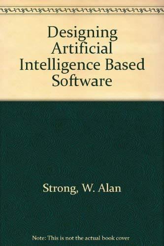 Designing Artificial Intelligence Based Software: Bahrami, Ali