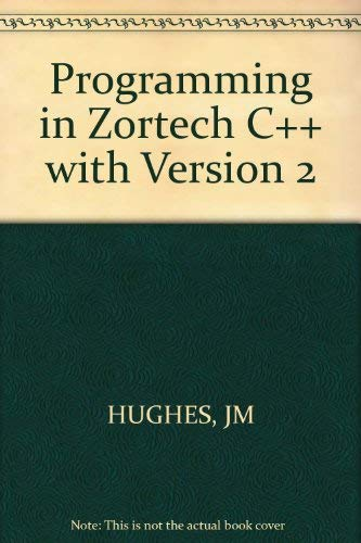 9781850581666: Programming in Zortech C++-With Version 2
