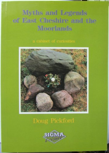 9781850582748: Myths and Legends of East Cheshire and the Moorlands
