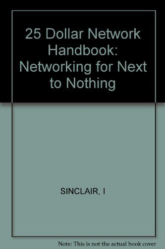 9781850583202: 25 Dollar Network Handbook: Networking for Next to Nothing