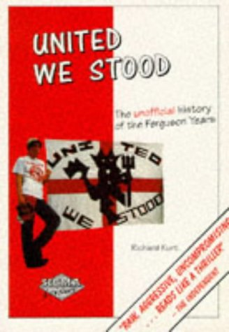 United We Stood, 1975-94: The Unofficial History of the Ferguson Years (185058432X) by Richard Kurt