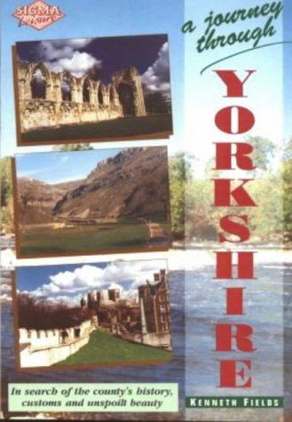 A Journey Through Yorkshire: Kenneth Fields