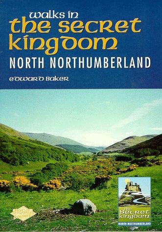 9781850586234: Walks in the Secret Kingdom: North Northumberland