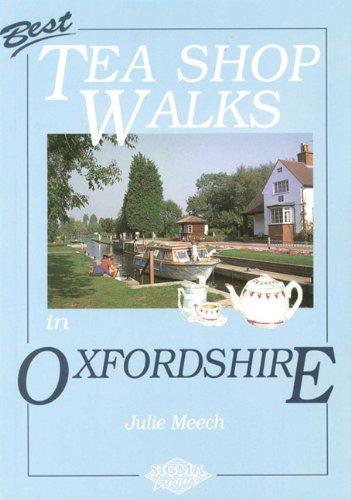 Best Tea Shop Walks in Oxfordshire: Meech, Julie