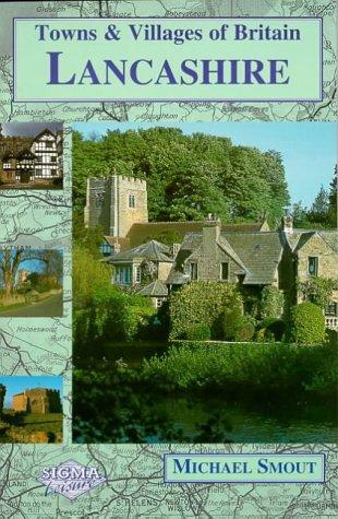 9781850586449: Lancashire (Towns & Villages of Britain)