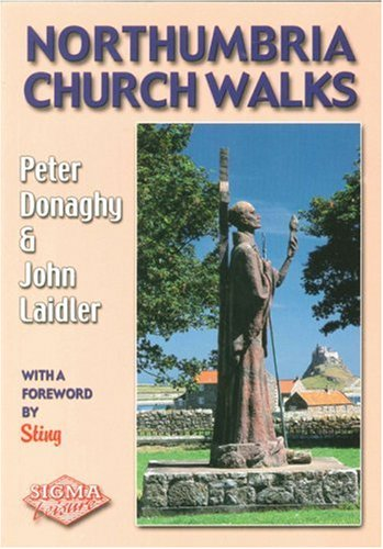 Northumbria Church Walks: Peter Donaghy; John