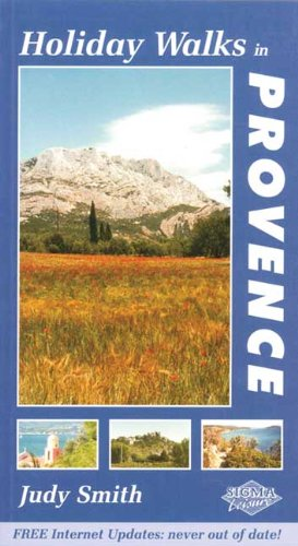 Holiday Walks in Provence: Judy Smith