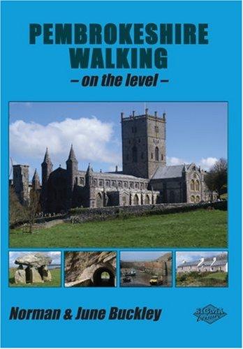 Pembrokeshire Walking on the Level (Level Walks): Buckley, Norman