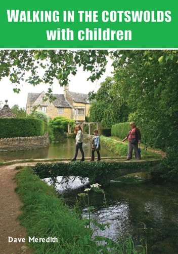 Walking in the Cotswolds: with Children: Meredith, Dave