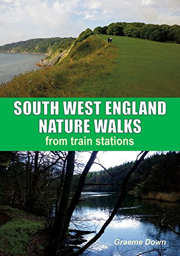 9781850589884: South West England Nature Walks: From Train Stations