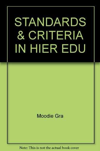 STANDARDS & CRITERIA IN HIER EDU: Moodie Gra