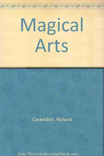 The Magical Arts: Cavendish, Richard