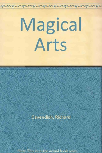 9781850630043: The magical arts