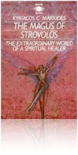 9781850630272: Magus of Strovolos: Extraordinary World of a Spiritual Healer