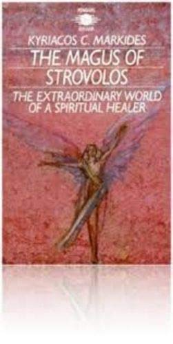 9781850630272: The Magus of Strovolus : The Extraordinary World of a Spiritual Healer