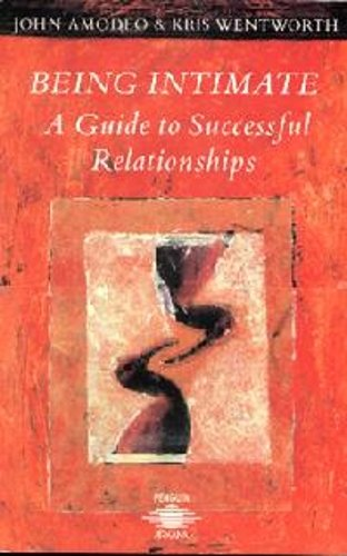 9781850630371: Being Intimate: Guide to Successful Relationships