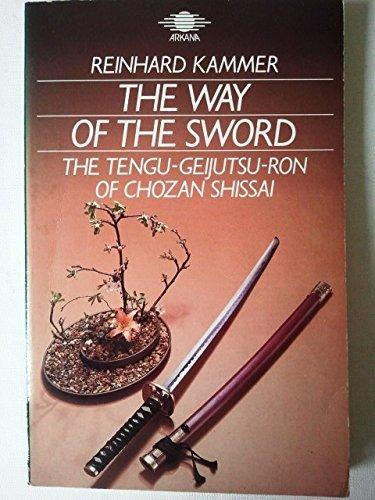 9781850630432: Way of the Sword: Tengu-geijutsu-ron of Chozan Shissai