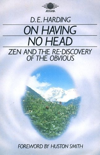 9781850630470: On Having No Head: Zen and the Rediscovery of the Obvious
