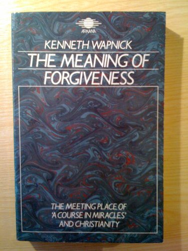 9781850630746: Meaning of Forgiveness