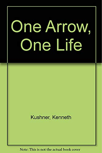 9781850630807: One Arrow, One Life: Zen, Archery and Daily Life
