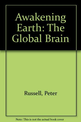 9781850631019: Awakening Earth: The Global Brain