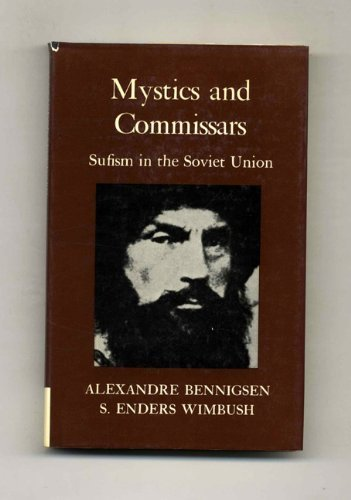 9781850650126: Mystics and Commissars: Sufism in the Soviet Union - 1st Edition/1st Printing