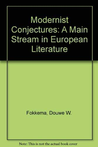 9781850650263: Modernist Conjectures: A Main Stream in European Literature