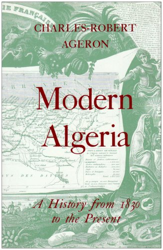 9781850650270: Modern Algeria: A History from 1830 to the Present