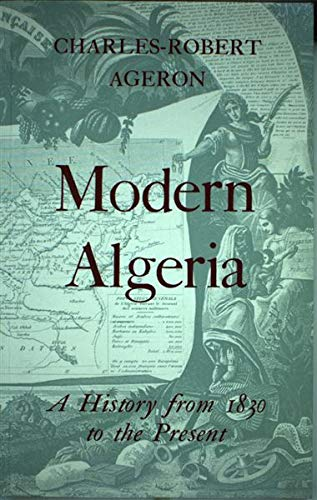 9781850651062: Modern Algeria: A History from 1830 to the Present