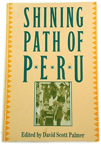 9781850651529: The Shining Path of Peru: Study of Sendero Luminoso
