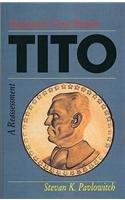 9781850651550: Tito: Yugoslavia's Great Dictator: A Reassesment