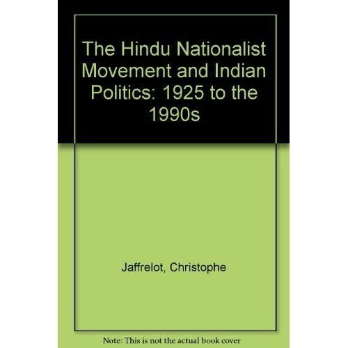 9781850651703: The Hindu Nationalist Movement and Indian Politics: 1925 to the 1990s