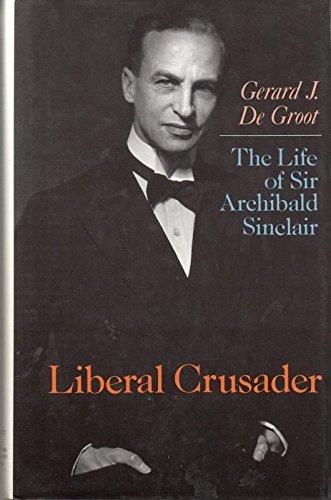9781850651826: Life of Sir Archibald Sinclair Liberal C